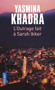 L'outrage fait à Sarah Ikker - 1