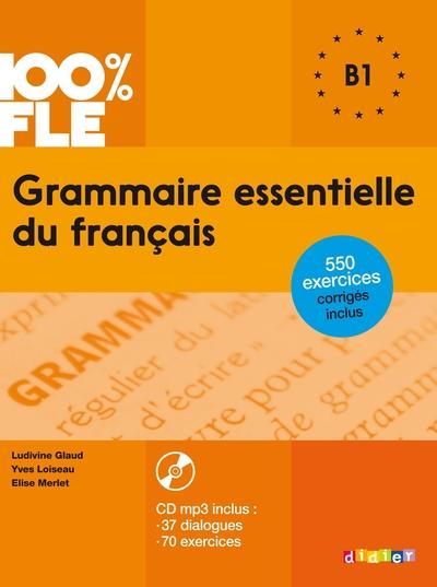 Grammaire Essentielle Du Francais B1 2015 - Livre Cd