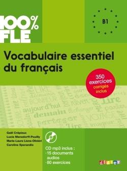 2017 Vocabulaire Essentiel Du Francais Niv. B1 - Livre + Cd