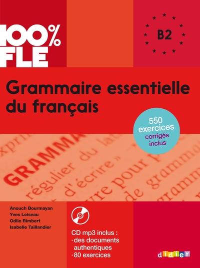 2017 Grammaire Essentielle Du Francais Niv. B2 - Livre + Cd