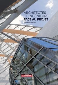 Architectes Et Ingenieurs Face Au Projet