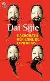 L'acrobatie Aérienne De Confucius