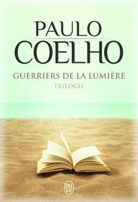Guerriers De La Lumière, Trilogie - Maktub ; Manuel Du Guerrier De La Lumière ; Le Manuscrit Retrouvé