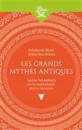 Les Grands Mythes Antiques - Textes Fondateurs De La Mythologie Greco-Romaine