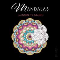MANDALAS - A COLORIER ET A ENCADRER !