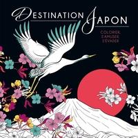 Destination Japon : colorier, s'amuser, s'évader