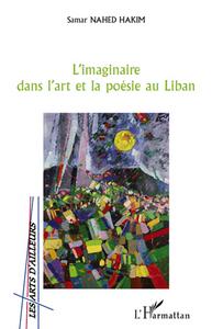 L'imaginaire Dans L'art Et La Poésie Au Liban