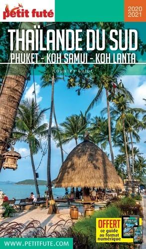 Thailande Sud Phuket / Koh Samui / Koh Lanta 2020-2021 Petit Fute+Offre Num