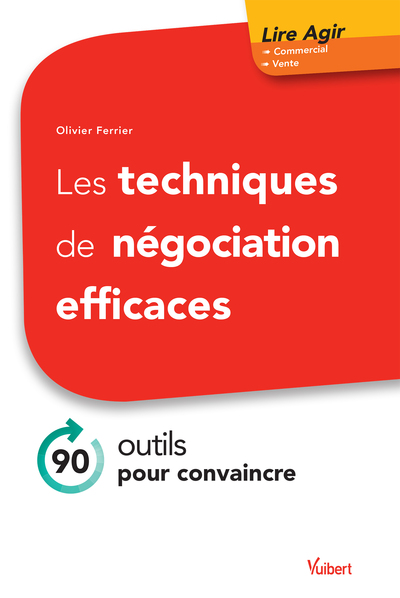 Techniques De Negociation Efficaces (Les)