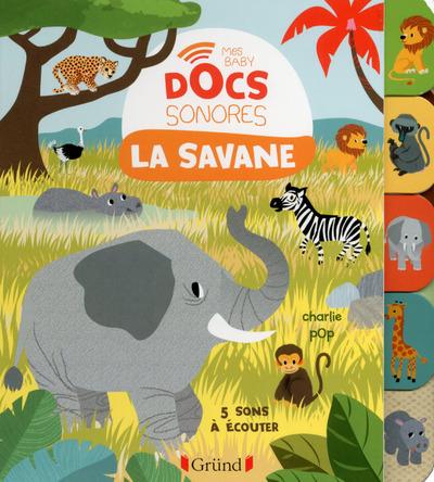 La Savane - Mes Baby Docs Sonores