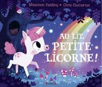 Au Lit, Petite Licorne!
