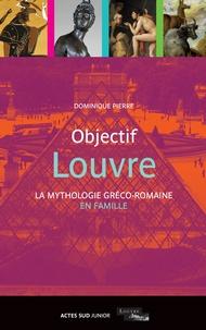 Objectif Louvre-La Mythologie Greco-Romaine En Famille