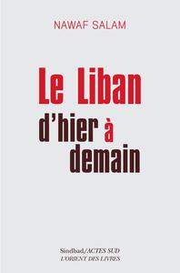 LE LIBAN D'HIER A DEMAIN