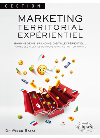 Marketing Territorial Experientiel Bassins De Vie Branding Digital Experientiel