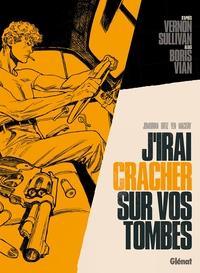 Vernon Sullivan/Boris Vian - J'irai Cracher Sur Vos Tombes