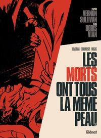 Vernon Sullivan/Boris Vian - Les Morts Ont Tous La Meme Peau
