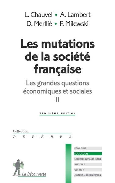 LES MUTATIONS DE LA SOCIETE FRANCAISE