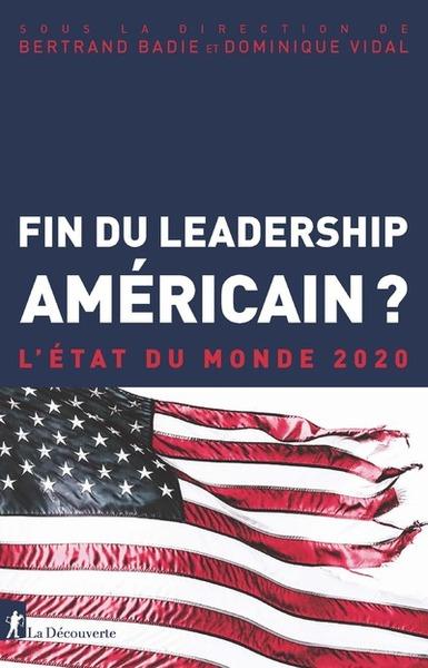 FIN DU LEADERSHIP AMERICAIN ? EDM 2020