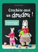 Crochette-Moi Un Doudou !