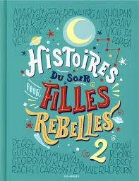 Histoires du soir pour filles rebelles Tome 2 (Relié)