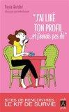 ''J'ai Like Ton Profil... Et J Aurais Pas Du''