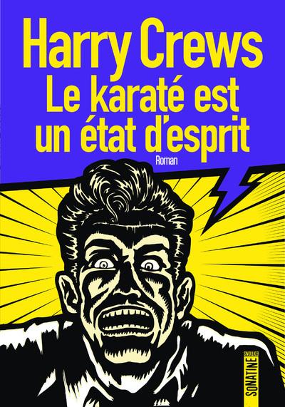Le Karate Est Un Etat D'esprit
