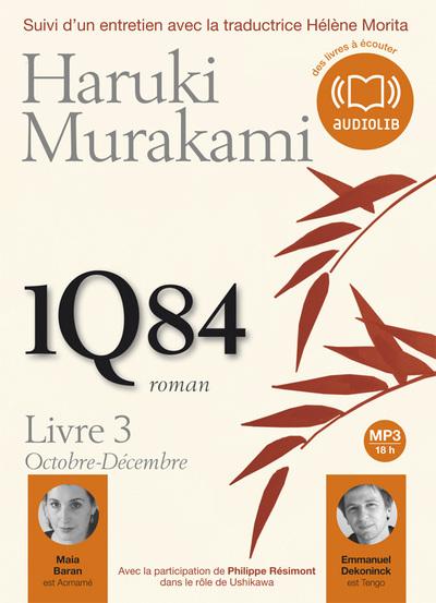 1Q84 Livre 3 ; Octobre-Décembre
