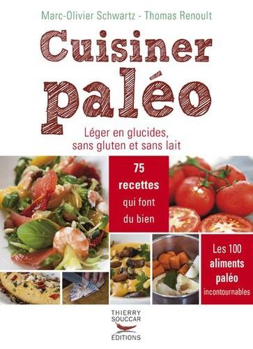 Manger Paleo. Leger En Glucides, Sans Gluten Et Sans Lait