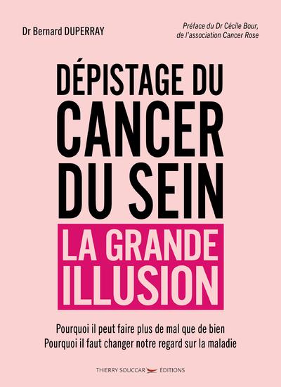 Dépistage du cancer du sein - La grande illusion