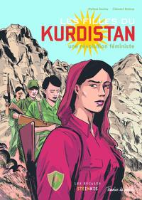 Les Filles Du Kurdistan, Un Combat Pour La Liberte