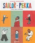 Sailor et Pekka : Tome 1 (3+)