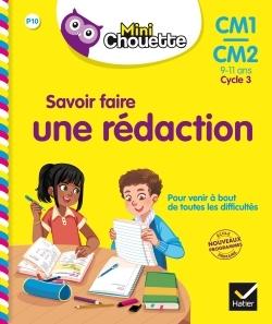 2017 Mini Chouette - Savoir Faire Une Redaction Cm1/Cm2 9-11 Ans