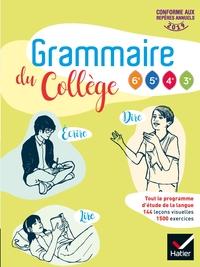 2019 Grammaire Du College - Francais 6E/Cycle 4 - Livre Eleve