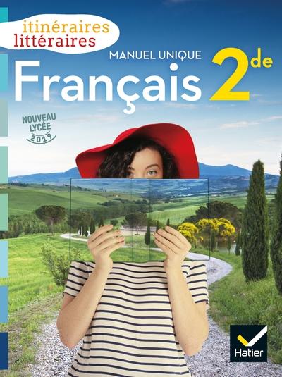 Itineraires Litteraires - Francais 2De Ed. 2019 - Livre Eleve