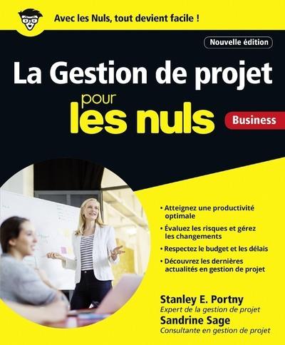 La Gestion De Projets Pour Les Nuls, 2E Edition