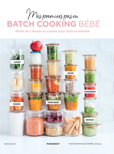 Mes Menus Pour Bebe En Batch Cooking