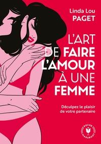 L'art De Faire L'amour Une Femme