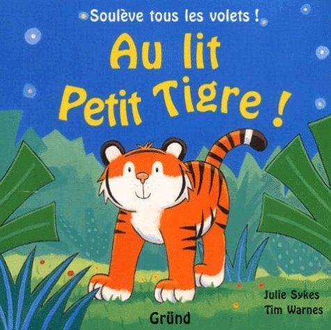 Au Lit Petit Tigre !
