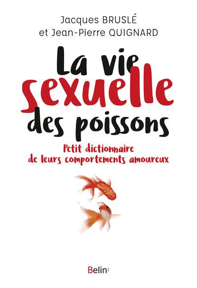 LA VIE SEXUELLE DES POISSONS
