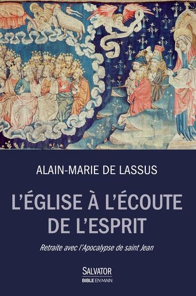 L'eglise A L'ecoute De L'esprit. Retraite Avec L'apocalypse De Saint Jean