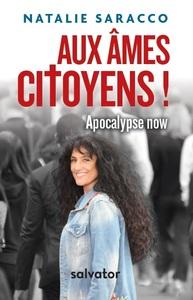 Aux Ames Citoyens ! Apocalypse Now