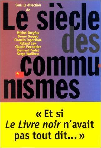 Siecle Des Communismes