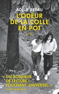 L'odeur de la colle en pot