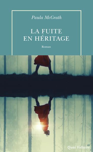 La Fuite En Heritage