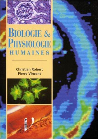 Biologie Et Physiologie Humaines : Manuel De Formation Initiale...