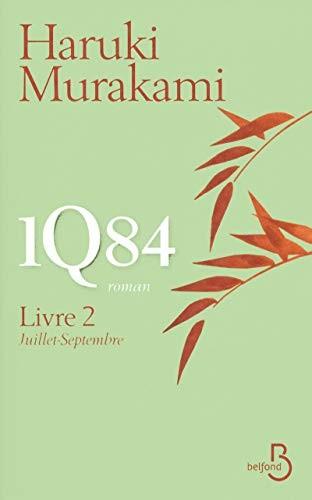 1Q84 - Livre 2, Juillet-Septembre