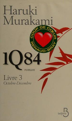 1Q84 - Livre 3, Octobre-DéCembre