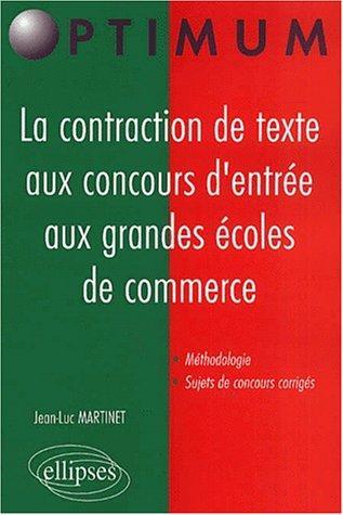 La Contraction De Texte Aux Concours D'entrée Aux Grandes Écoles De Commerce