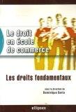 Le Droit En École De Commerce : Les Droits Fondamentaux
