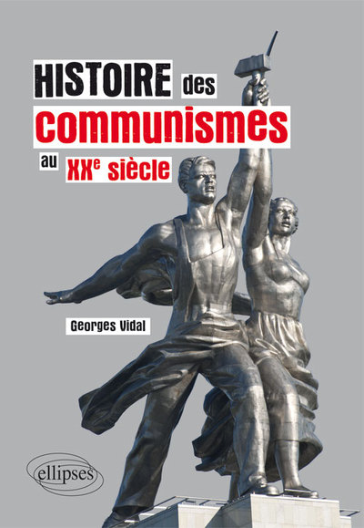 Histoire Des Communismes Au Xxe Siecle